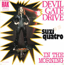 "7"" 45 TOURS FRANCE SUZI QUATRO ""Devil Gate Drive / In The Morning"" 1974"
