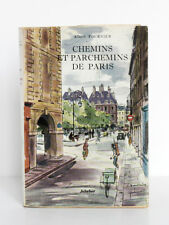Chemins et parchemins de Paris Albert FOURNIER. Illustr… BOULLAIRE. Jeheber 1954