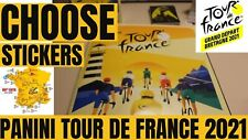 PANINI TOUR DE FRANCE 2021 - CHOOSE YOUR STICKERS FROM LIST !