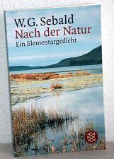 W.G. Sebald - NACH DER NATUR - Ein Elementargedicht