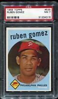 1959 Topps Baseball #535 RUBEN GOMEZ  Philadelphia Phillies PSA 7 NM