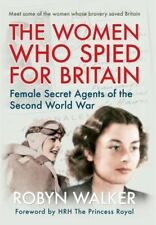 The Women who Spied for Britain: Female Spies of the Second World War-ExLibrary