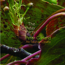 Peter Garland : Peter Garland: The Birthday Party CD (2017) ***NEW***