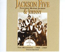 CD JACKSON FIVE feat  MICHAEL JACKSON & JOHNNY	the beginning 1968 -1969	 (A1625)