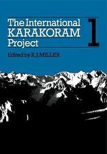The International Karakoram Project: Volume 1