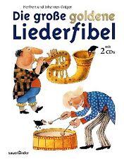 Die große goldene Liederfibel. Mit 2 CDs - Heribert Grüger / Johannes Grüger