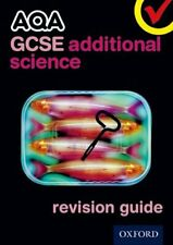 AQA GCSE Additional Science Revision Guide