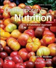 Contemporary Nutrition: A Functional Approach, Smith, Anne M, Wardlaw Associate