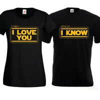 I Love You I Know T Shirts Star Honeymoon Solo Just Married Wars Leia Gift Tops