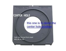 center hole Lens board COPAL #0 or #1 or #3 for LINHOF wista ShenHao 96 x 99