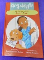 King and Kayla: King and Kayla and the Case of the Secret Code by Nancy...
