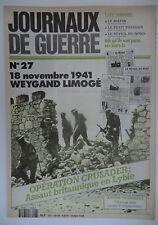 Journaux de Guerre n°27- 1941 - Weygand limogé