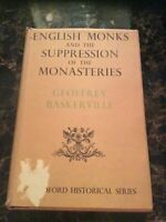 English Monks and the Suppression of the Monasteries (Baskerville)