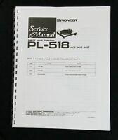 Pioneer PL-518 Turntable Service Manual