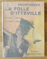 GEORGES SIMENON & GERMAINE KRULL - LA FOLLE D'ITTEVILLE - RARE 1931 1ST EDITION
