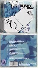 """BUSHY """"Hiya"""" (CD) 2002 NEUF"""