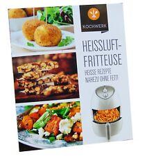 Kochwerk Heissluft Fritteuse 70 Rezepte Buch Rezeptbuch Kochbuch Ohne Fett AA