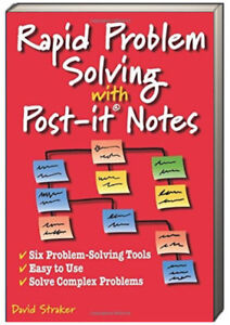 Rapid Problem Solving with Post-It Notes by David Straker (Bargain Paperback)