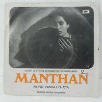 "MANTHAN  EP Record 7"" 45 RPM Bollywood Hindi Soundtrack Rare Vinyl 1977 India EX"