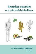 NEW Remedios naturales en la enfermedad de Parkinson (Spanish Edition)