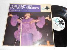 DOROTHY SQUIRES This Is My Life '67 ACE OF CLUBS ORIG JAZZ PARTY UK LP NICE