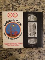Children's Circle: Happy Birthday, Moon & Other Stories VHS 1989 Animation 80's
