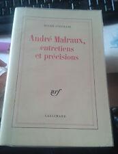 STEPHANE Roger. André Malraux, entretiens et précisions. Nrf Gallimard. 1984.