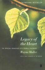 Legacy of the Heart : The Spiritual Advantages of a Painful Childhood by...