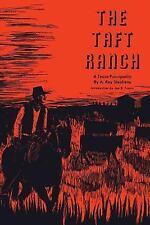 M. K. Brown Range Life: The Taft Ranch : A Texas Principality 5 by A. Ray...
