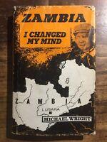 Zambia I Changed My Mind - Michael Wright - Johnson, 1972