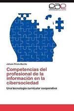 Competencias del profesional de la información en la cibersociedad: Una tecnolog