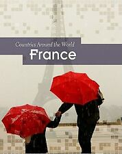 Countries Around the World: France by Mary Colson (2011, Paperback)