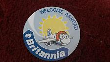 BRITANNIA AIRWAYS WELCOME ABROAD STICKER - VERY GOOD CONDITION