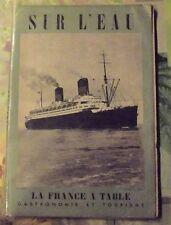 Sur l'Eau La France à Table Gastronomie et Tourisme 1957