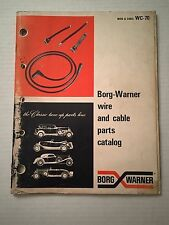 60 's 70 's Borg Warner Wire & Cable Part Catalog Guide Book
