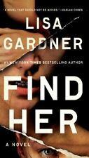Find Her (D. D. Warren), Gardner, Lisa  Book