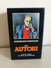 DIZIONARIO BOMPIANI AUTORI BIOGRAFIA BIBLIOGRAFIA LETTERATURA ITALIANA STRANIERA