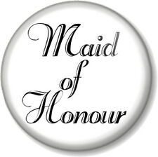 """Maid of Honour 1"""" Pin Button Badge Wedding Hen Party Do Favour Gift Bridesmaid B"""