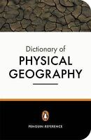 The Penguin Dictionary of Physical Geography by John B. Whittow