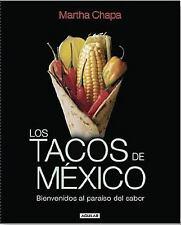 Los tacos de Mexico/ Mexico's Tacos (Spanish Edition)-ExLibrary