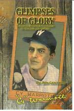 Glimpses Of Glory, The Rise And Fall Of Historic Washington  Baseball Pitcher
