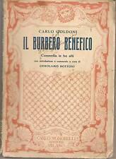 IL BURBERO BENEFICO - CARLO GOLDONI  Ediz. Signorelli 1933
