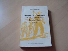 HISTOIRE DE L'OCCUPATION ET DE LA RESISTANCE DANS LA NIEVRE 1940-1944