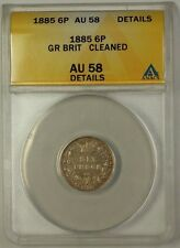 1885 Great Britain Six Pence 6p Silver Coin ANACS AU-58 Details Cleaned