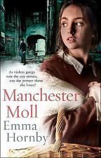 Manchester Moll, Good Condition Book, Hornby, Emma, ISBN 9780593077535