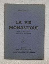 La vie monastique - Rainer Maria Rilke - 1938