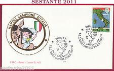 ITALIA FDC ROMA LUXOR 461 NAPOLI CAMPIONE D'ITALIA 1989 - 90 1990 ANNULLO T78