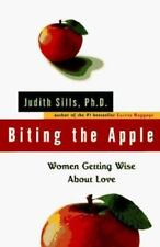 """BITING THE APPLE: Women Getting Wise about Love"" by Judith Sills (1996, HC NEW)"