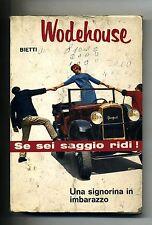 P.G. Wodehouse # UNA SIGNORINA IN IMBARAZZO # Bietti 1963