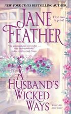 A Husband's Wicked Ways by Jane Feather (2009, Paperback)